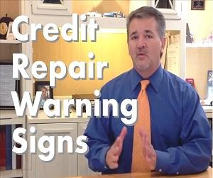 The Warning Signs of a Bad Credit Repair Company.